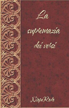 La supremazia dei versi by NiopeRodo