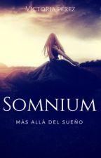 Somnium: más allá del sueño  #PNovel #OIMAwards by vickiiperez