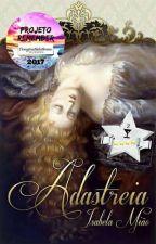 Série Crônicas do Sacro Império - Adastreia, Vol.I  by IsabelaMiao