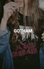 Gotham  by itsbriarlynn