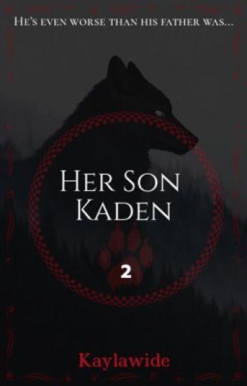 Her Son Kaden