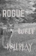 Rogue Wolf Roleplay by xxxTheAftershocKxxx