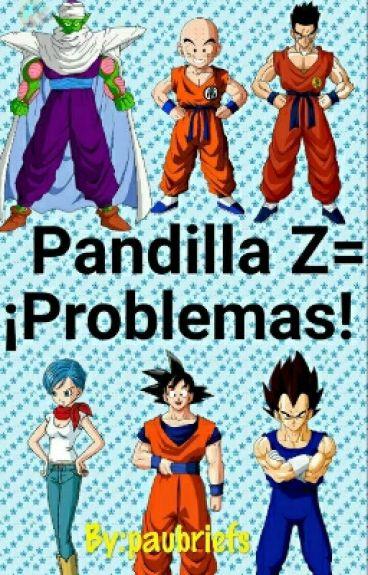 Pandilla Z = ¡Problemas! (En Edición)