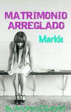 MATRIMONIO ARREGLADO by AndreaSSWorld