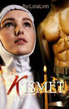 KISMET (LVM2) by LolaLvm