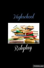 Highschool Roleplay  by blurry_face_21