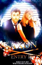Saxon (Entry Three in The Diaries of a Teenage Time Lady) by WritersBlock039