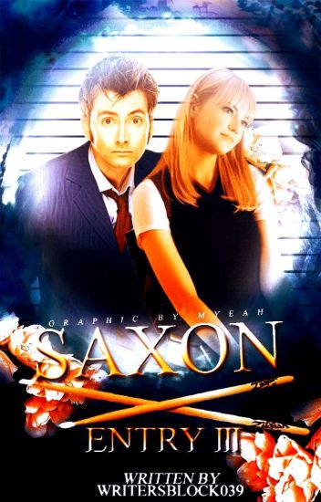 Saxon (Entry Three in The Diaries of a Teenage Time Lady)