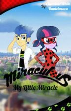 Miraculous: My Little Miracle by ChocolateWhite