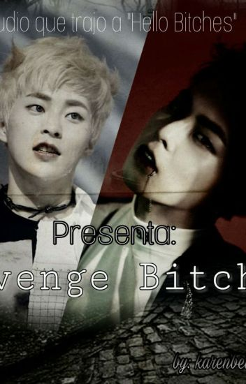 Revenge Bitches (XiuHarem)