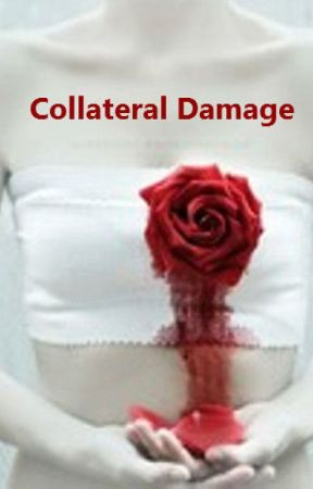 Collateral Damage by VampireAcademyFan123