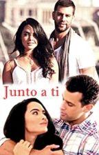 Junto a ti by ElenaDT19