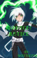 Phantom justice  by skittle724