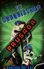 Te Conquistare. |Próximamente| by Vanessa-mlp-yay