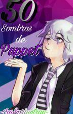 50 sombras de puppet (PuppetXMarionette) by BinSpringtrap