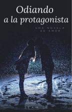 Odiando a la Protagonista by Team_JC