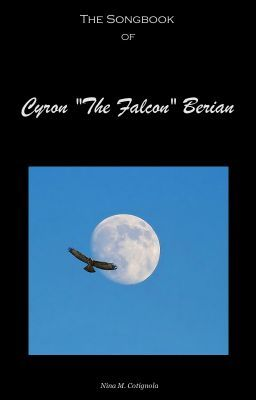 "The Songbook of Cyron ""The Falcon"" Berian"