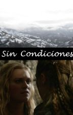 Sin Condiciones [Adaptación] by heyalife12