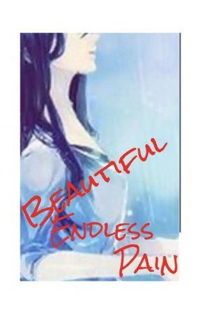 Beautiful Endless Pain by YukiIseri