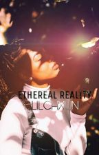 Ethereal Reality  by lilchxun