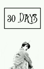 [C]30 DAYS by Aebyyy_U