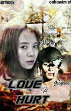 LoveIsHurt(Complete) by KimDaiSu