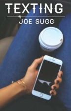 Texting Joe Sugg by travellingshore