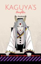 Kaguya's daughter | Sasuke fanfiction #wattys2017 by asskashi