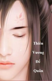 Đọc Truyện ( Huyền Huyễn ) Thiên Vương Đế Quân - Quakhu52