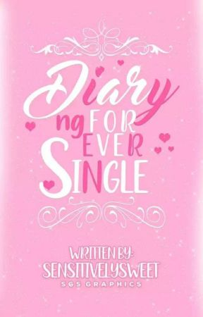 Diary ng Forever Single by sensitivelysweet
