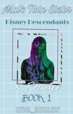 *•°Disney Descendants X Reader *•°❇Book 1❇ by Uriel_Sinclair