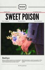 Sweet poison (Chanbaek) by YJungleFish