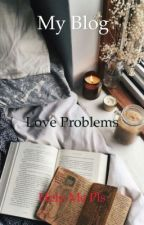 My blog:Love problems by myblogandquotes