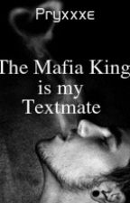 The Mafia King is my Textmate by Pryxxxe