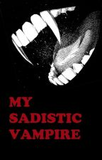 My sadistic Vampire(boyxboy) by Andy_Sixx_ROCKS