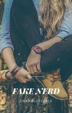 Fake Nerd by drakbluegirls