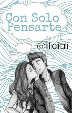 Con Solo Pensarte by lilidiali