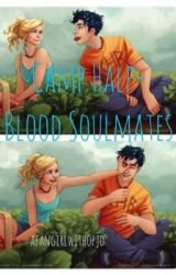 Camp Half-Blood Soulmates  by anaklusmos_riptide