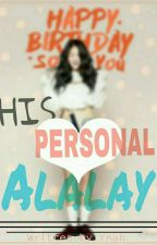 His Personal Alalay  by Spoongeey
