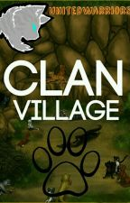 Clan Village [Closed] by UnitedWarriors