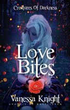 Love Bites by vjknight15