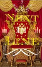 Next in Line by DestinyLowe7