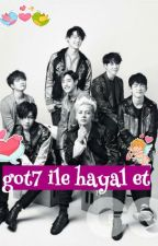 got7 ile hayal et by sohyuna14