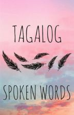 TAGALOG SPOKEN WORDS by FRGVN_Nicole