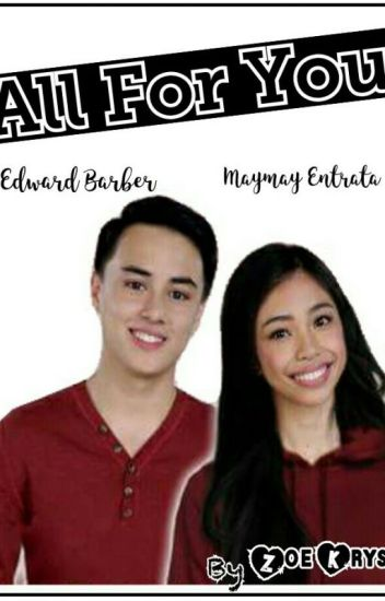 All For You (MayWard)