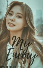 My Enemy! [Jungkook and Tzuyu FF] (On-Going) by CHIMINIE_Chim