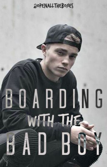 Boarding with the Bad Boy [COMPLETE + BONUS published edition]