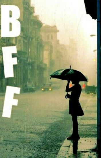 """BFF"""