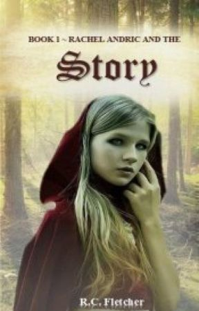 Rachel Andric and The Story by RCFletcher