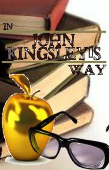 IN JOHN KINGSLEY'S WAY